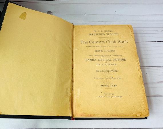 Antique Cookbook 1894 DR. N.T. Oliver's Treasured Secrets The Century Cook Book