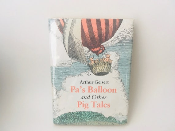 Vintage 1984 Pa's Balloon and Other Pig Tales by Arthur Geisert