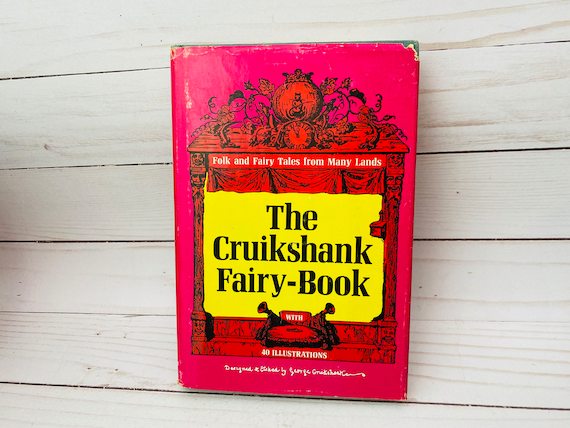 "1969 ""The Cruikshank Fairy-Book"" Illustrations By George Cruikshank"