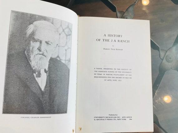The History Of JA Ranch by Harley True Burton