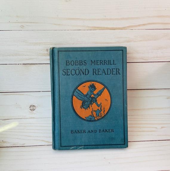 1930 Bobbs-Merrill Readers Second Reaser By Clara B. Baker