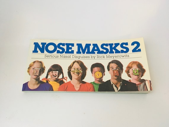 1978 Nose Masks 2 Silly Nasal Disguises by Rick Meyerowitz