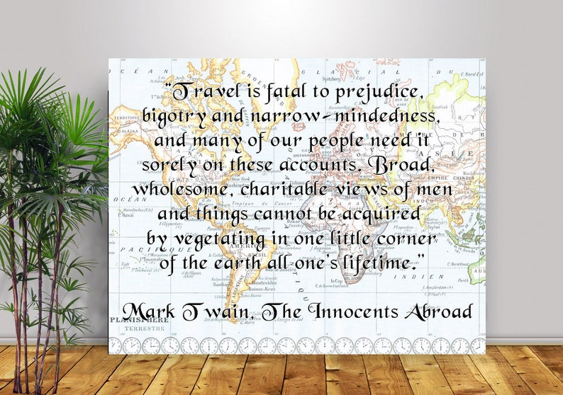 Travel is fatal to prejudice over old mappamundi map Travel quote Canvas Mark Twain Canvas Quote Inspirational quote Planisphere map