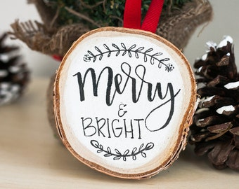 Wood Slice Ornament | Merry and Bright Christmas Ornament | Merry and Bright Wood Slice Christmas Decoration
