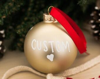 Custom Christmas Ornament | Hand Lettered Personalized Glass Christmas Ornament | Gold Ornament