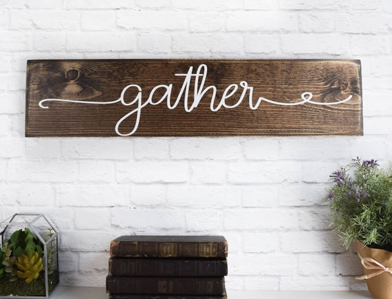 Gather Wood Sign Wooden Sayings Wall Decor Rustic Farmhouse Sign Custom Signs Home Decor Wooden Signs With Quotes Thanksgiving