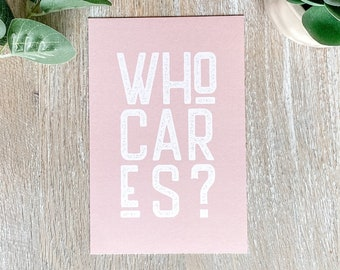 Pink Mini Wall Art   Who Cares Quote Print   Bedroom Wall Decor   Home Accents Living Room   Neutral Self Love Print   Shelf Decor