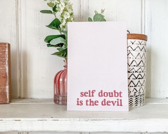 Self Doubt Quote Print   Pink and Red Wall Art   Pink Home Accents   Self Doubt Is The Devil   Motivational Poster   Positive Affirmation
