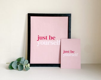 Pink Wall Art Quotes   Just Be Yourself Mini Art Print   Positive Affirmations for Bedroom Home Decor   Pink Office Accents   Quote Poster