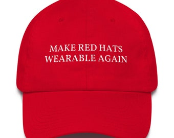 ffbf346bd18 Make Red Hats Wearable Again Dad Hat