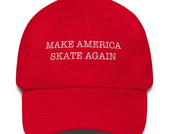 2456f3477db Make America Skate Again Dad Hat
