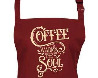 Coffee Warms The Soul Apron With Pocket/ Choice of 22 Colours  (Ref: 1292)