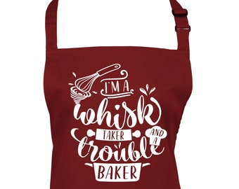Funny Baking Apron Whisk Taker Trouble Baker in a Choice of 22 Apron Colours        (Ref: 1306)