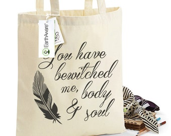 Jane Austen's Mr Darcy Tote Bag - You Have Bewitched Me Body & Soul - Pride and Prejudice Quote, Organic Tote, Ref: 1001
