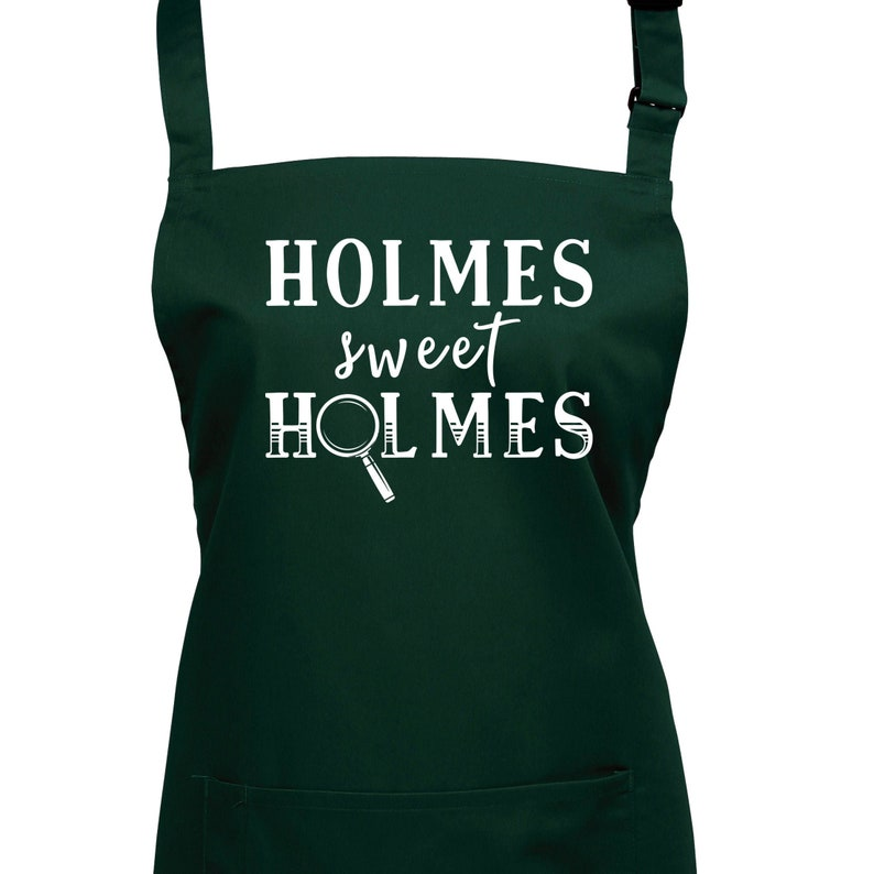 Holmes Sweet Holmes Apron with Pocket . You Can Choose From 23 image 0