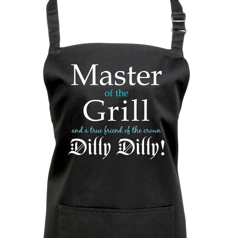 Dilly Dilly Master of the Grill Apron  7 Colours  (Ref: 1184)