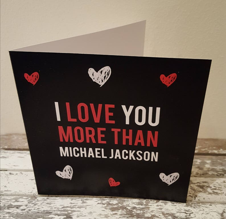 I Love You More Than Michael Jackson Card Valentines Day image 0