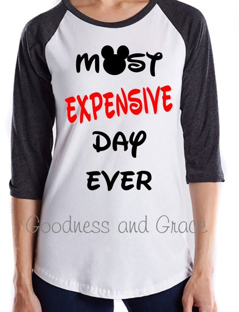 127b38378f Most Expensive Day Ever Disney Shirt for Family Vacation | Etsy