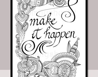 make it happen printable motivational quotes diy zentangle adult coloring pages cards mindfulness coloring art therapy