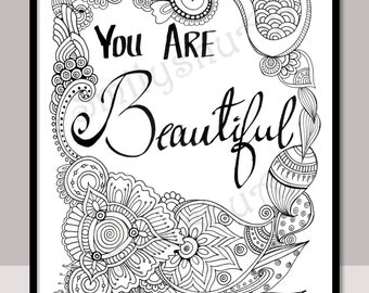 you are beautiful instant download printable motivational quotes zentangle adult colouring page cards mindfulness coloring art therapy