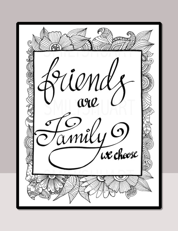 - Friends Are Family We Choose Printable Quote Coloring Page Etsy