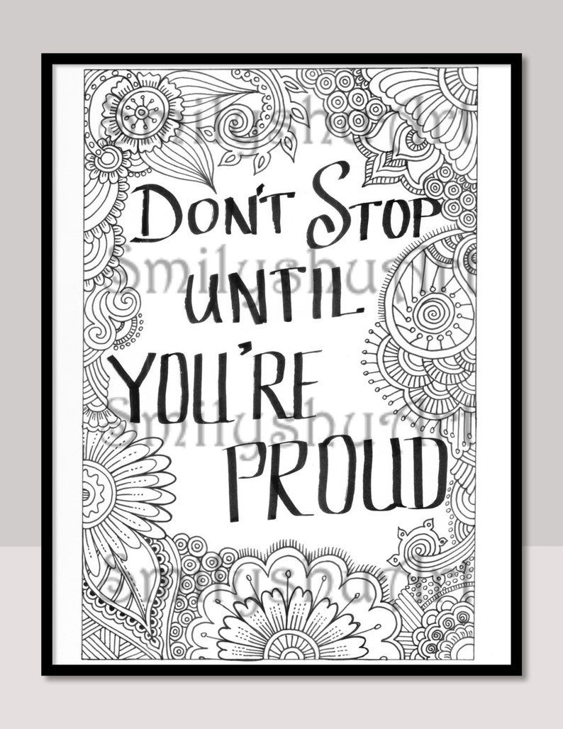 Don t Stop Until You re Proud Printable Coloring Quotes for Grown Ups Inspirational Quote Motivational Quote Mindfulness coloring