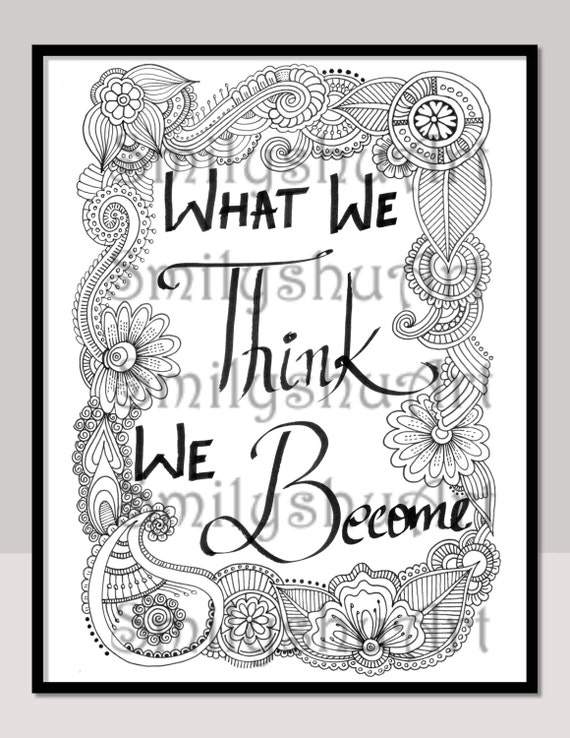 - What We Think We Become Printable Adult Coloring Pages Etsy