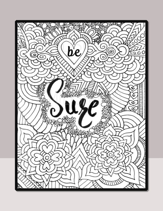 Be Sure, Printable Motivational Quote, Self Help Adult Coloring Page, Henna  Design Quote Coloring Book, Mindfulness Coloring, Mandala Design