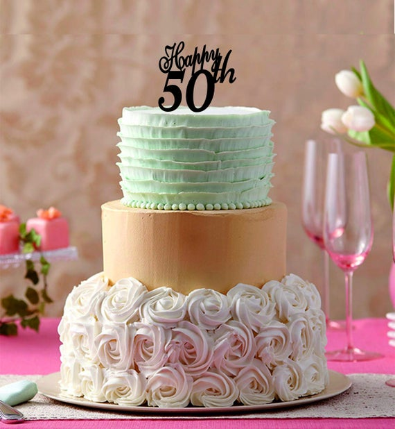 Happy 50 Th Cake Topper 50th Birthday Years
