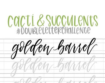 Hand Lettering Practice Sheets | DOUBLE LETTER Words - Cacti & Succulents | Brush Lettering Challenge | Calligraphy Practice