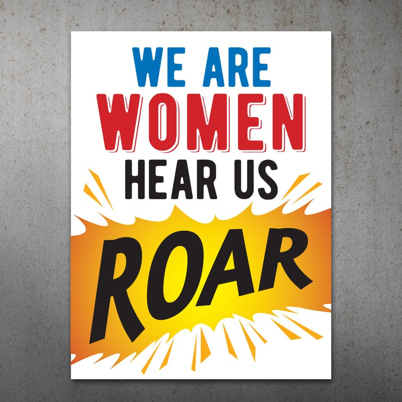 graphic relating to Printable Women's March Signs known as Listen Us Roar PRINTABLE Protest Poster Womens March, We are Ladies Indication