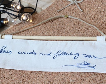 """Fair winds and following seas"" hanger"
