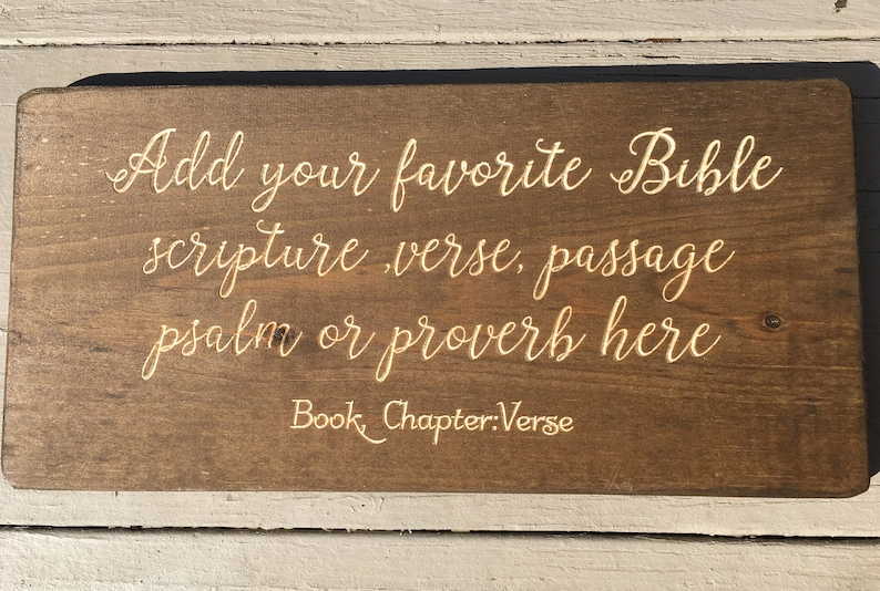 Bible Verse Wall Art Wood Sign Custom Christian Wall Art Scripture Signs Home Decor Choose Your Favorite Bible Passage Gift Plaque
