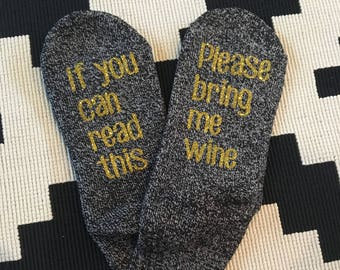 If you can read this bring me wine socks-Glitter Womens