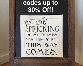 """By the Pricking of my Thumbs / Handpainted Canvas Sign 12"""" x 12"""" / Annie Sloan Old White Chalk Paint and Black Acrylic"""