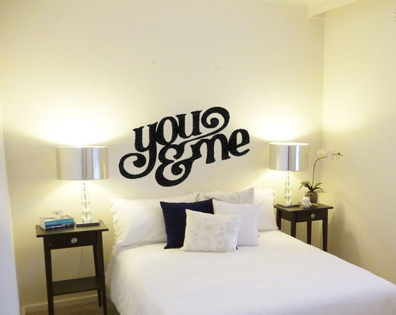 You And Me Vinyl Wall Decals Master Bedroom Decals Wall Art Vinyl Wall  Quotes His And Hers Decals Wedding Decals