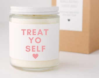 Treat Yo Self Soy Candle, Self care gift, Mom gift, Gift for best friend, Funny Gift, Best Friend Gift. Quote Candle