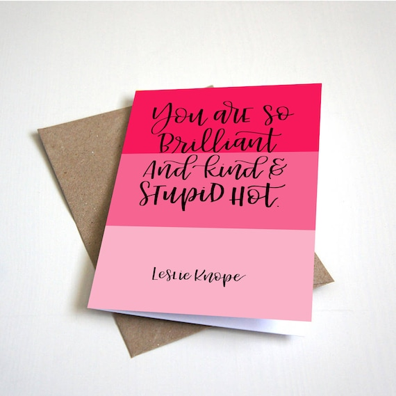 Galentine S Card Leslie Knope Parks And Recreation Quote Etsy