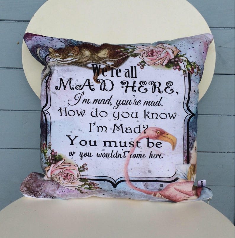 We're All Mad Here Pillow Alice In Wonderland Cushion image 0