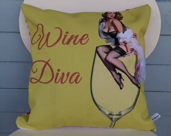 Wine Diva Pillow, Wine Lover Cushion, Wine Gift, Pin-up Cushion, gift for her, mom gift.