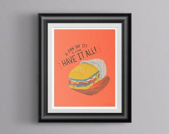 I Can Have It All Liz Lemon Print