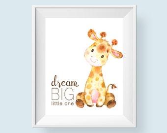 Dream Big Little One Printable Wall Art, Baby Giraffe Nursery Print, Safari Jungle Nursery Decor Boy Girl 8x10 A3 Instant Digital Download