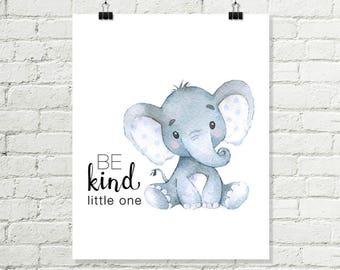 Be Kind Little One Printable Wall Art, Baby Elephant Boys Nursery Print, Safari Nursery Decor 8x10 Grey Blue Instant Digital Download