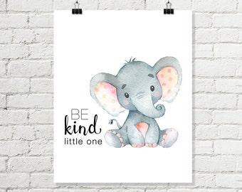 Be Kind Little One Printable Wall Art, Baby Elephant Nursery Print, Safari Jungle Nursery Decor 8 x 10 Grey Pink Instant Digital Download