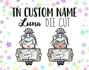 Tn Custom Name Luna STICKER DIE CUT - Traveler's Notebook Scrapbook Die Cut Planner Kawaii Character Doodle