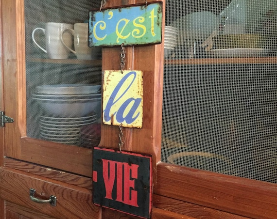 "Metal Sign ""C'est La Vie"" it is the Life! Whimsical Wall Decor. PASTin®"