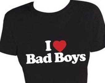 I love bad boys.  Adult T-Shirt