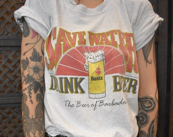 90s Banks Save Water Drink Beer grey shirt
