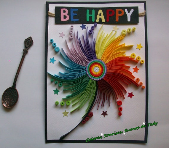 Rainbow colors card Positive card Rainbow Handmade Card Joyful card Quilling Paper card Rainbow Art Greeting Card Be happy Paper card