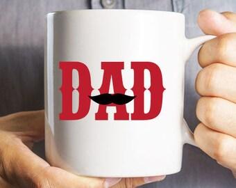 Dad Mustache Coffee Mug - Father's Day Gift -  Birthday Gift (WCM11OZ-AZ144T)
